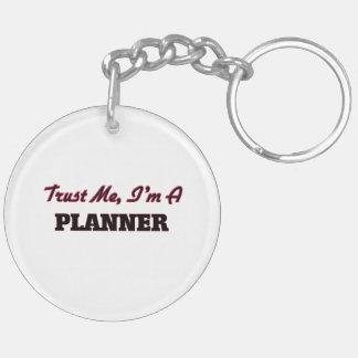 Trust me I'm a Planner Acrylic Keychain