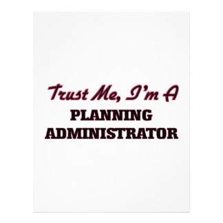 Trust me I'm a Planning Administrator Personalized Flyer