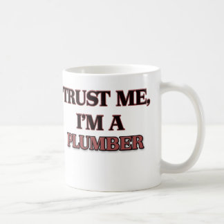 Trust Me I'm A PLUMBER Basic White Mug
