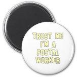 Trust Me I'm a Postal Worker