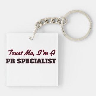 Trust me I'm a Pr Specialist Acrylic Key Chain