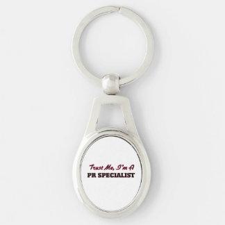 Trust me I'm a Pr Specialist Key Chain