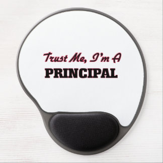 Trust me I'm a Principal Gel Mouse Pads