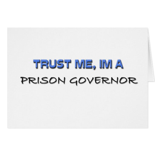 Trust Me I'm a Prison Governor Card