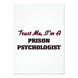 Trust me I'm a Prison Psychologist 13 Cm X 18 Cm Invitation Card