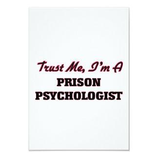 Trust me I'm a Prison Psychologist 9 Cm X 13 Cm Invitation Card