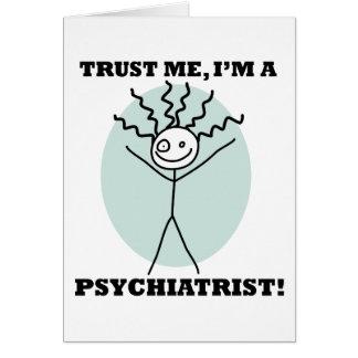 Trust Me I'm A Psychiatrist Card