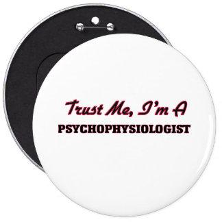 Trust me I'm a Psychophysiologist Pinback Button