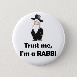 Trust me I'm a rabbi - Funny jewish humor 6 Cm Round Badge
