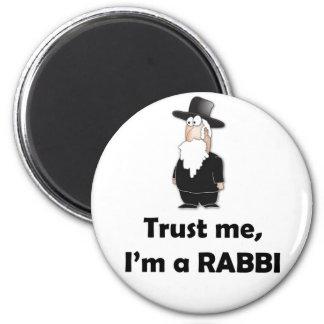 Trust me I'm a rabbi - Funny jewish humor 6 Cm Round Magnet