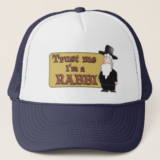 Trust Me - I'M A RABBI - Great Jewish humor Trucker Hat