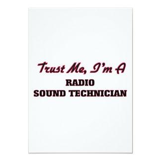 Trust me I'm a Radio Sound Technician 13 Cm X 18 Cm Invitation Card