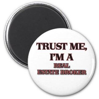 Trust Me I'm A REAL ESTATE BROKER 6 Cm Round Magnet