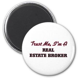 Trust me I'm a Real Estate Broker Refrigerator Magnets