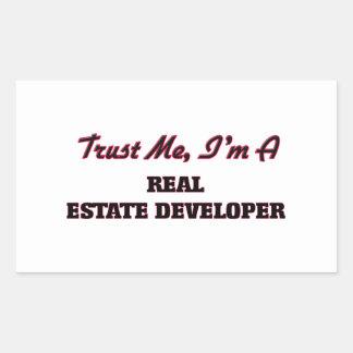 Trust me I'm a Real Estate Developer Rectangular Sticker