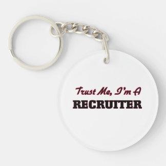Trust me I'm a Recruiter Key Chain