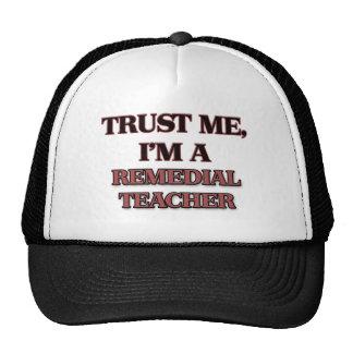 Trust Me I'm A REMEDIAL TEACHER Mesh Hat