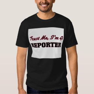Trust me I'm a Reporter T-shirts