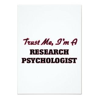 Trust me I'm a Research Psychologist 13 Cm X 18 Cm Invitation Card
