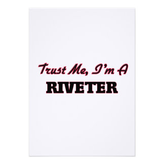 Trust me I'm a Riveter Announcement