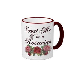 Trust Me I'm A Rosarian Gardener Saying Coffee Mug