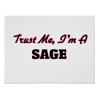 Trust me I'm a Sage Print