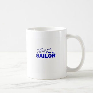 Trust Me I'm a Sailor Coffee Mugs