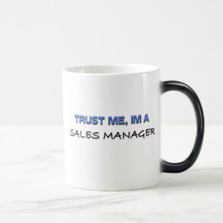Trust Me I'm a Sales Manager Morphing Mug