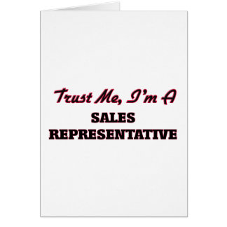 Trust me I'm a Sales Representative Greeting Card