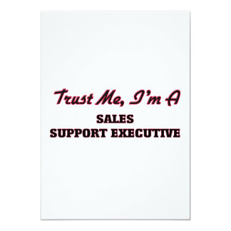 Trust me I'm a Sales Support Executive Invite