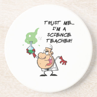Trust Me... I'm a Science Teacher Beverage Coasters