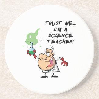 Trust Me... I'm a Science Teacher Coaster