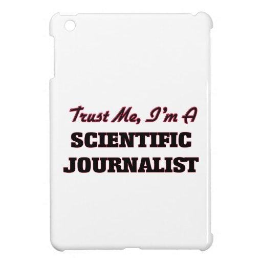 Trust me I'm a Scientific Journalist Cover For The iPad Mini