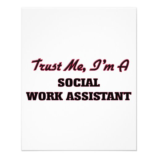 Trust me I'm a Social Work Assistant Flyer Design