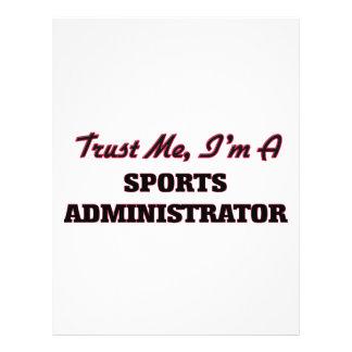 Trust me I'm a Sports Administrator Custom Flyer