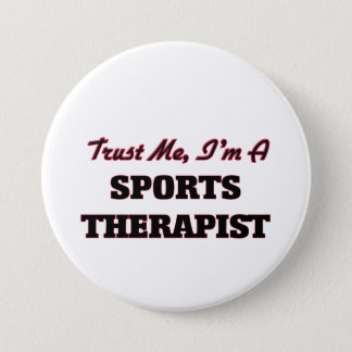 Trust me I'm a Sports arapist 7.5 Cm Round Badge