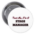 Trust me I'm a Stage Manager Badges