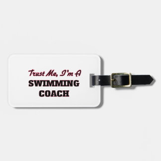 Trust me I'm a Swimming Coach Luggage Tag