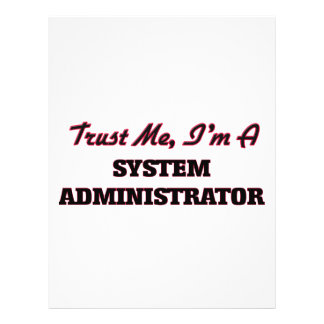 Trust me I'm a System Administrator Flyers