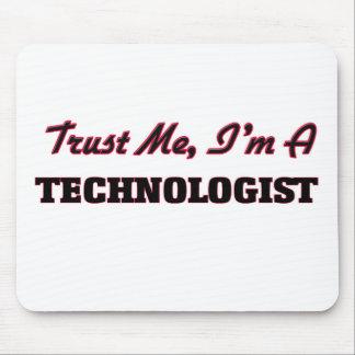 Trust me I'm a Technologist Mouse Pads