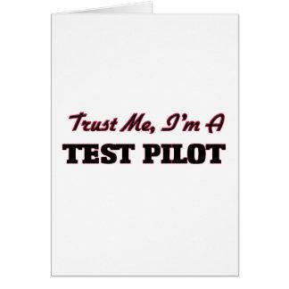 Trust me I'm a Test Pilot Greeting Card