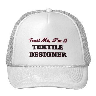 Trust me I'm a Textile Designer Trucker Hat