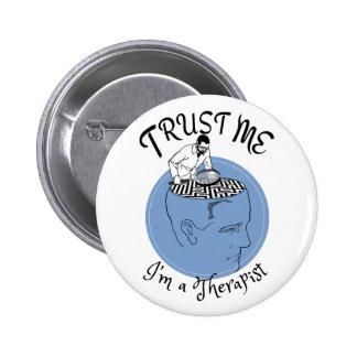 Trust me, I'm a therapist button. 6 Cm Round Badge