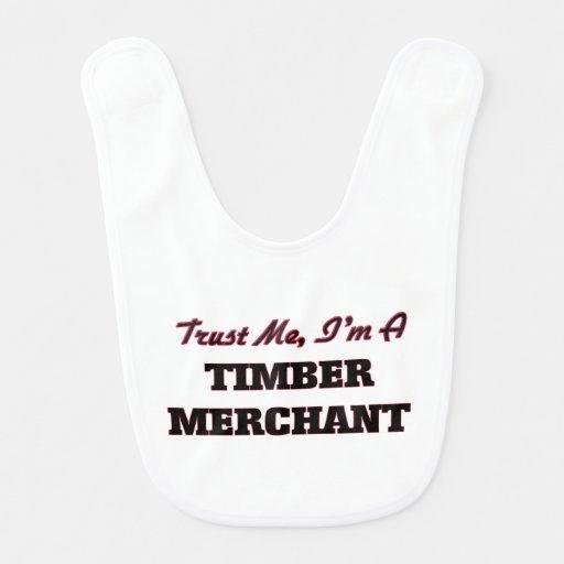 Trust me I'm a Timber Merchant Bibs