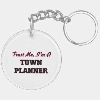 Trust me I'm a Town Planner Acrylic Key Chain