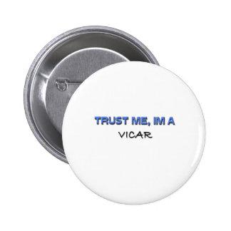 Trust Me I'm a Vicar 6 Cm Round Badge