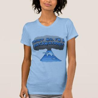 Trust Me I'm a Vulcanologist! Tshirts, Travel Mugs