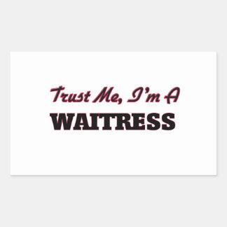 Trust me I'm a Waitress Rectangular Stickers