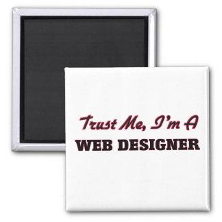 Trust me I'm a Web Designer Magnets