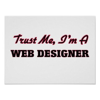 Trust me I'm a Web Designer Poster